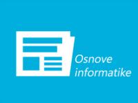 Osnove informatike - Osnovne informacije i opseg znanja